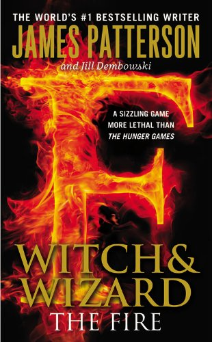 Fire Witch Wizard James Patterson