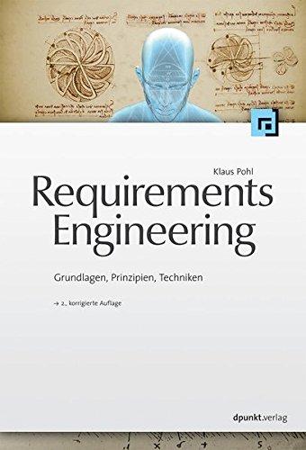 Requirements Engineering  Grundlagen PrinzipienTechniken