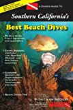 Search : A Diver's Guide to Southern California's Best Beach Dives