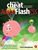 How to Cheat in Adobe Flash CS5: The Art of Design and Animation