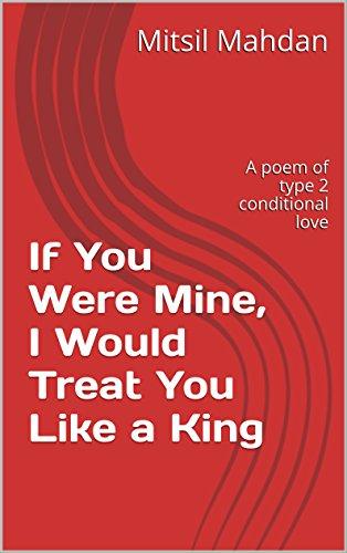 Amazoncom If You Were Mine I Would Treat You Like A King A Poem