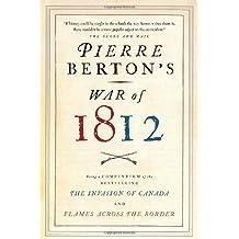 Pierre Berton's War of 1812