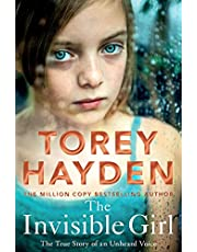 The Invisible Girl: The True Story of an Unheard Voice