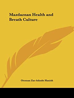mazdaznan health and breath culture first six exercises