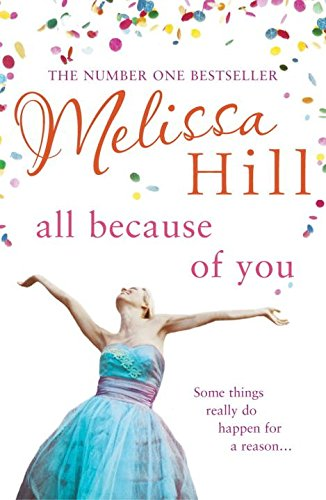 Read Online [All Because of You] (By: Melissa Hill) [published: April, 2007] PDF