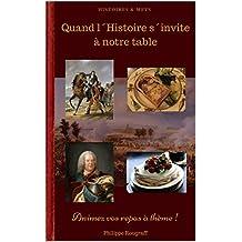 Quand l´Histoire s´invite à notre table: (Livre illustré et en couleur) (French Edition)