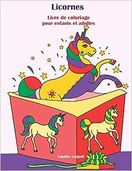 Licornes Livre De Coloriage Pour Enfants Et Adultes