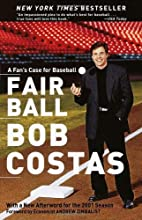 Fair Ball: A Fan's Case for Baseball