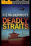 Deadly Straits (Tom Dugan Series Book 1)