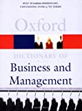 A Dictionary of Business and Management, John Daintith, 0192806483