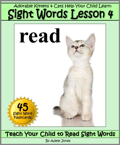 Adorable Kittens & Cats (Lesson 4) Help Your Child Learn Sight Words (Teach Your Child to Read Sight Words)