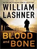 Blood and Bone, William Lashner, 006171982X