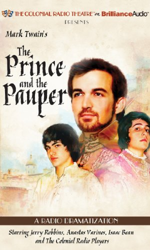Mark Twain's The Prince and the Pauper: A Radio - Twain Jerry