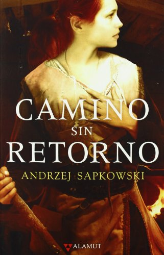 Descargar Libro Camino Sin Retorno Andrzej Sapkowski