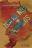 capa de Trilha nos trópicos: Refazendo O turista aprendiz