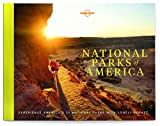 National Parks of America: Experience America s 59 National Parks (Lonely Planet)