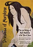 img - for Priestess of Morphine: The Lost Writings of Marie-Madeleine in the Time of Nazis book / textbook / text book