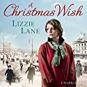 A Christmas Wish Audiobook by Lizzie Lane Narrated by Penelope Freeman