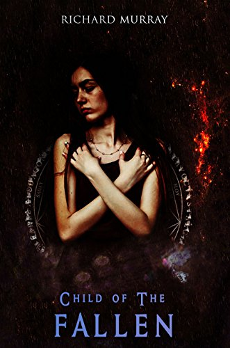 Child of the Fallen (Light and Shadow Book 2)