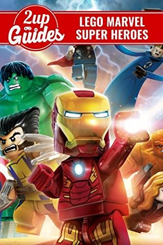 LEGO Marvel Super Heroes Strategy Guide & Game Walkthrough – Cheats, Tips, Tricks, AND MORE! - Marvel Super Heroes Guide