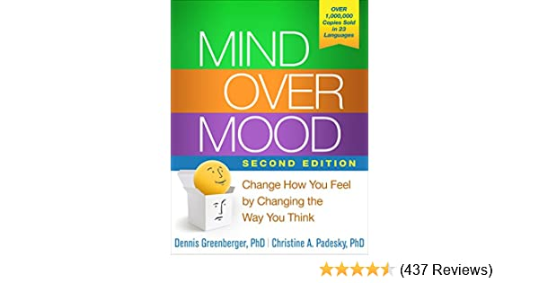 Amazon mind over mood second edition ebook dennis greenberger amazon mind over mood second edition ebook dennis greenberger phd christine a padesky phd aaron t beck kindle store fandeluxe Images