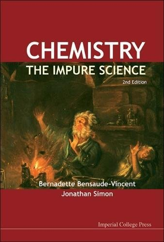 Chemistry: The Impure Science (2nd Edition)