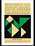 img - for Assessment and Testing in the Primary School by Colin Conner (1989-10-30) book / textbook / text book