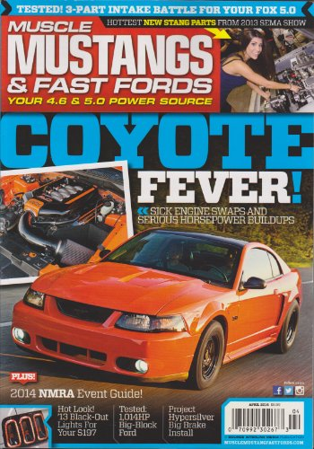 Muscle Mustangs & Fast Fords Magazine April 2014