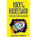 Rocky the Rocketsaur: The Musical Clouds of Slumberdee