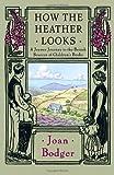 How the Heather Looks, Joan Bodger, 0771011296
