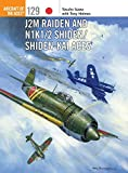 img - for J2M Raiden and N1K1/2 Shiden/Shiden-Kai Aces (Aircraft of the Aces) book / textbook / text book