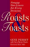 img - for Roasts & Toasts: Snappy One-Liners for Every Occasion by Gene Perret (1997-05-03) book / textbook / text book