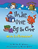 [(Under, Over, by the Clover: What Is a Preposition? )] [Author: Brian P Cleary] [Sep-2003]