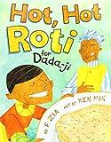 Hot Hot Roti for Dada-Ji