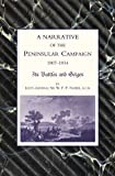 Narrative of the Peninsular Campaign 1807-1814 Its Battles and Sieges, William Napier, 1843425254
