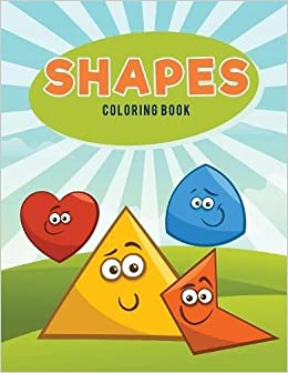 Shapes Coloring Book: Coloring Pages for Kids: 9781635894097: Amazon ...