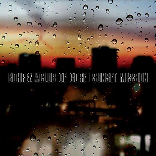 Bohren & der Club of Gore - Sunset Mission - Lyrics2You