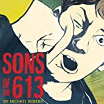 Sons of the 613 | Michael Rubens