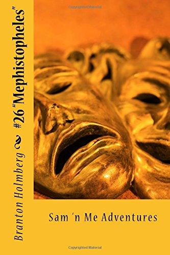 "Download #26 ""Mephistopheles: Sam 'n Me(TM) adventure books (Volume 26) PDF"