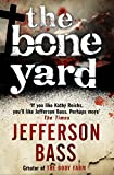 The Bone Yard by Jefferson Bass front cover