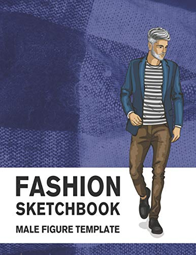Fashion Sketchbook Male Figure Template: 440 Large Male Figure Template for Easily Sketching Your Fashion Design Styles and Building Your Portfolio por Lance Derrick