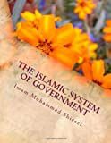The Islamic System of Government, Imam Muhammad Shirazi, 1494428075