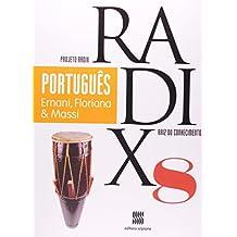 Português. 8º Ano - Coleção Projeto Radix