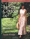 Linen and Cotton: Classic Sewing Techniques for Great Results