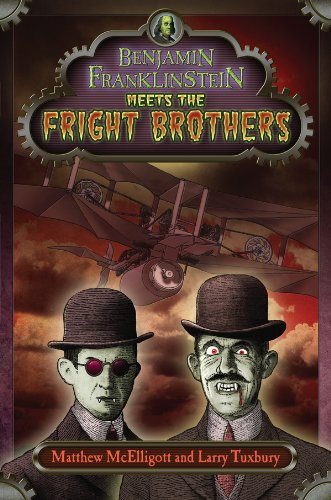 Benjamin Franklinstein Meets the Fright Brothers]()