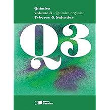 Química. Química Orgânica - Volume 3