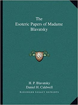 Book The Esoteric Papers of Madame Blavatsky