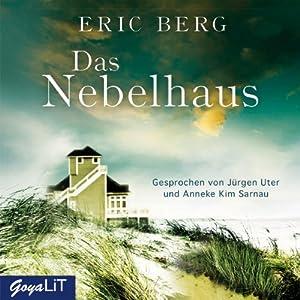 Das Nebelhaus Hörbuch