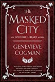 download ebook the masked city (the invisible library novel) pdf epub