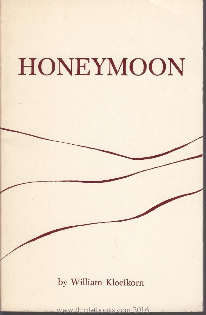 Honeymoon, William Kloefkorn